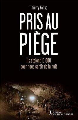 Couverture du livre : Pris au piège : ils étaient 10 000 pour nous sortir de la nuit