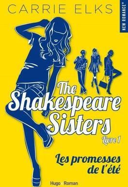 Couverture du livre : The Shakespeare Sisters, Tome 1 : Les Promesses de l'été