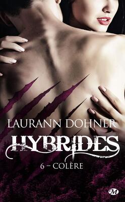 Couverture de Hybrides, Tome 6 : Colère