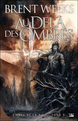 Couverture du livre : L'Ange de la nuit, Tome 3: Au-delà des ombres