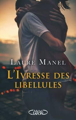Couverture du livre : L'Ivresse des Libellules