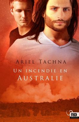 Couverture du livre : Lang Downs, Tome 4 : Un incendie en Australie