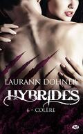 Hybrides, Tome 6 : Colère