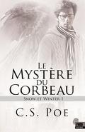 Snow & Winter, Tome 1 : Le Mystère du corbeau