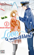 Love under Arrest, Tome 3