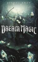 Shadow Magic, Tome 2 : Dream Magic