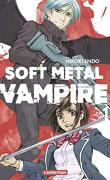 Soft Metal Vampire, Tome 1