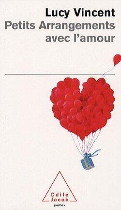 Couverture du livre : Petits Arrangements avec l'amour
