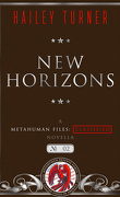Metahuman Files : Classified, Tome 2 : New Horizons