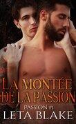Passion, Tome 1 : La Montée de la passion