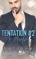 Tentation, Tome 2 : Le Playboy