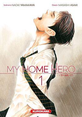 Couverture du livre : My Home Hero, Tome 1