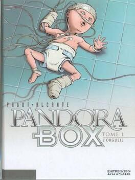 Couverture du livre : Pandora Box, Tome 1 : L'orgueil