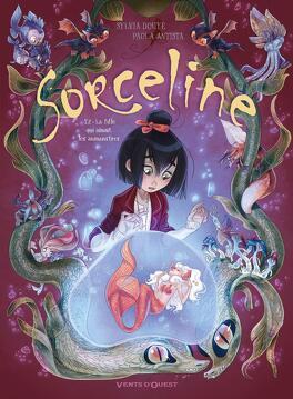 Couverture du livre : Sorceline, Tome 2 : La fille qui aimait les animonstres