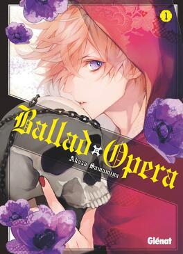 Couverture du livre : Ballad Opera, Tome 1