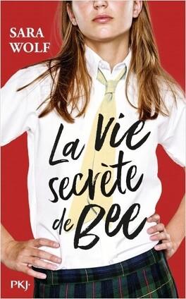 Couverture du livre : La vie secrète de Bee