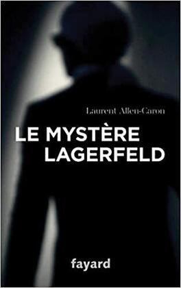 Couverture du livre : Le mystère Lagerfeld
