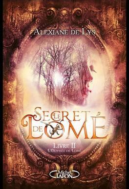 Couverture du livre : Le Secret de Lomé, Tome 2 : L'Odysée de Lomé