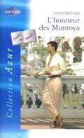 Latin Lovers, Tome 6 : L'honneur des Montoya