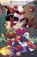 Spider-Man/Deadpool tome 4 : pas de quoi rire