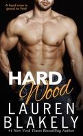 Hard Wood - Big Rock Tome 6