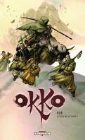 Okko, Tome 3 : Le cycle de la terre : Première partie