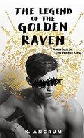 Rois de cendres, Tome 1.5 : The Legend of the Golden Raven