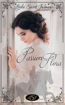 Couverture du livre : Passion Flora