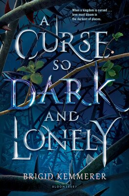 Couverture du livre : A Curse So Dark and Lonely (Cursebreakers #1)