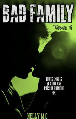 Couverture du livre : Bad Family, Tome 4