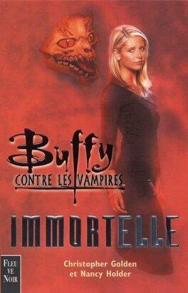 Couverture du livre : Buffy contre les vampires : Immortelle