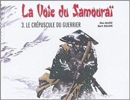 Couverture du livre : La Voie du Samouraï, Tome 3 : Le Crépuscule du guerrier