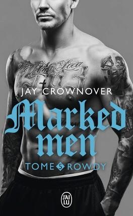 Couverture du livre : Marked Men, tome 5 : Rowdy
