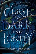 A Curse So Dark and Lonely (Cursebreakers #1)