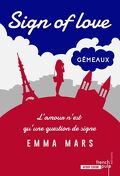 Sign of love, Tome 2 : Gémeaux