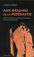 Aux origines de la pédérastie : petites et grandes histoires homosexuelles de l'Antiquité grecque