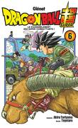 Dragon Ball Super, Tome 6 : Le Rassemblement des super combattants !