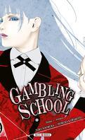 Gambling School, Tome 9