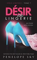 Lingerie, Tome 7 : Désir en lingerie