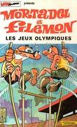 Mortadel et Filémon, Tome 7 : Les Jeux olympiques