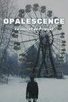 couverture Opalescence : Le Secret de Pripyat