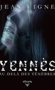 Yennès: Au delà des ténèbres