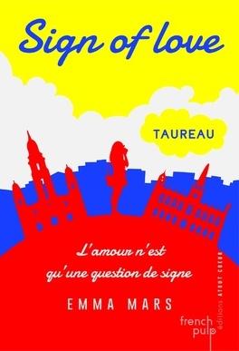 Couverture du livre : Sign of love, Tome 1 : Taureau
