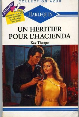 Couverture du livre : Un héritier pour l'hacienda
