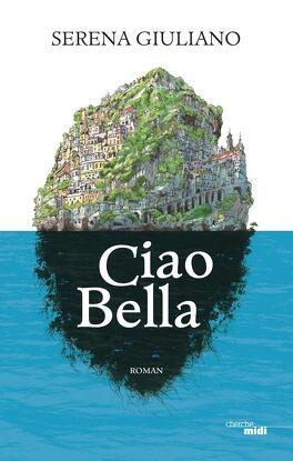 Couverture du livre : Ciao Bella