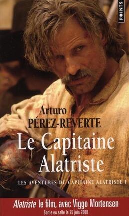 Couverture du livre : Le Capitaine Alatriste