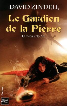 Couverture du livre : Le Cycle d'Ea, Tome 6 : Le Gardien de la Pierre