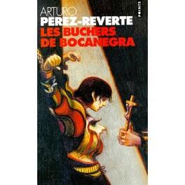 Couverture du livre : Les bûchers de Bocanegra