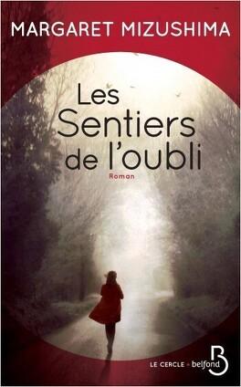 Couverture du livre : Les sentiers de l'oubli