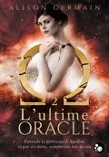 Chroniques Homérides, Tome 2 : L'ultime Oracle